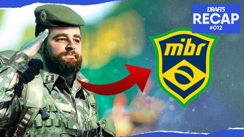 DRAFT5 Recap #12 – MIBR vice, Exército no CS e mudanças na Vertigo