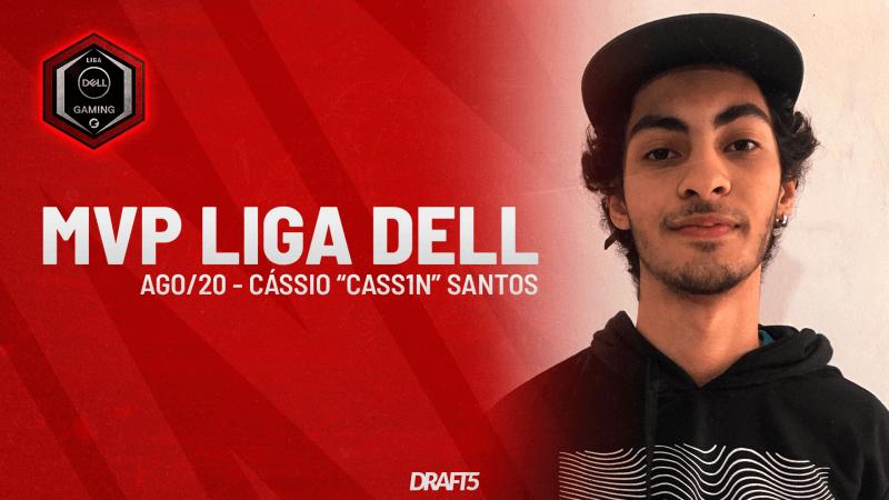 cass1n é eleito o MVP da Liga Dell de agosto